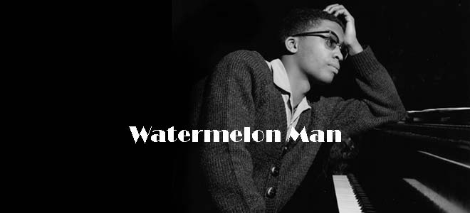 Versiones de Watermelon Man
