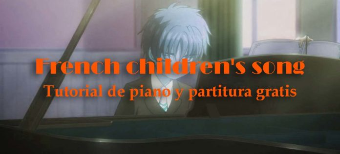 Tutorial para piano y partitura gratis: French children´s song